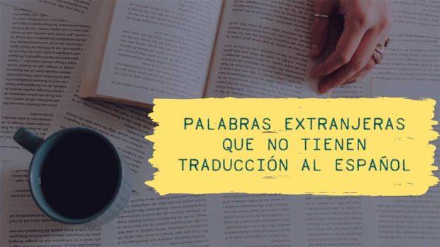 Palabras extranjeras que no tienen traducción al español