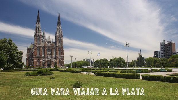 Guía para viajar a La Plata: Todo lo que debés saber sobre la ciudad de las diagonales